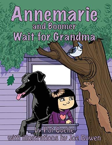 9781478738817: Annemarie and Boomer Wait for Grandma