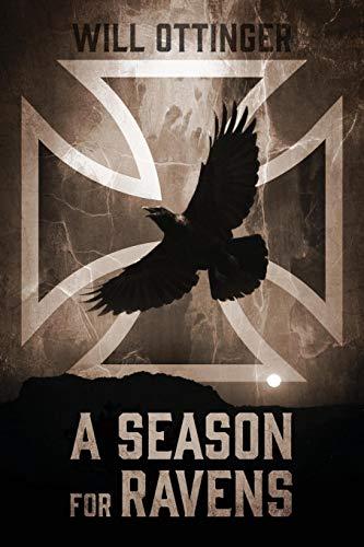 A Season for Ravens: Ottinger, Will