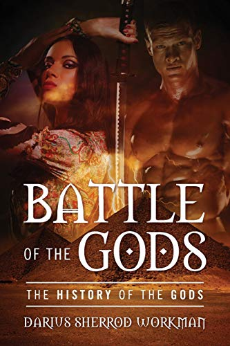9781478742982: Battle of the Gods: The History of the Gods