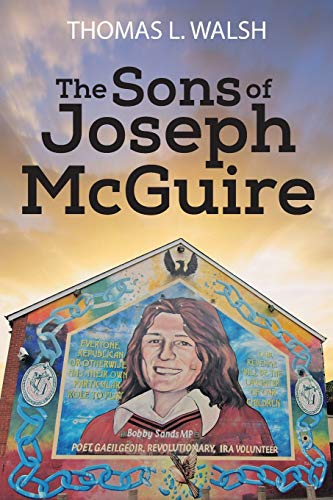 The Sons of Joseph McGuire: Walsh, Thomas L