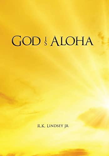 9781478744498: God Is Aloha