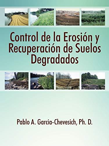 9781478745105: Control de la Erosion y Recuperacion de Suelos Degradados (Spanish Edition)
