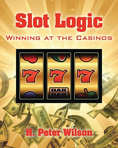 9781478745129: Slot Logic: Winning at the Casinos