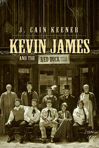 9781478745167: Kevin James and the Red Duck Musical Theater