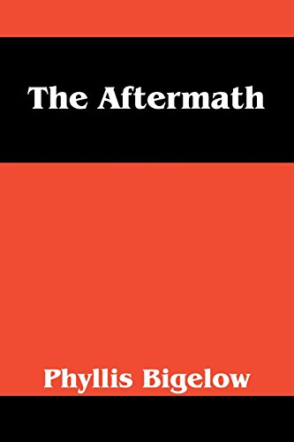 The Aftermath: Phyllis Bigelow