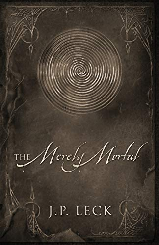 9781478747932: The Merely Mortal