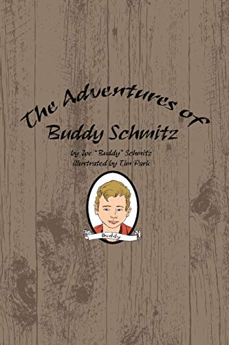 The Adventures of Buddy Schmitz: Schmitz, Joe