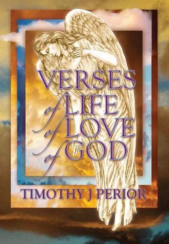 9781478748960: VERSES of LIFE, of LOVE, of GOD