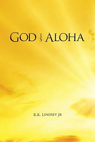 9781478750468: God Is Aloha