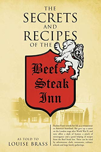 9781478750475: The Secrets and Recipes of the Beef Steak Inn