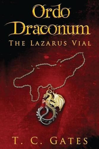 9781478752769: Ordo Draconum: The Lazarus Vial