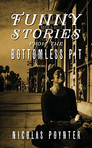 9781478752806: Funny Stories From The Bottomless Pit