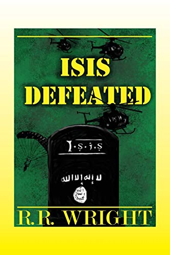 9781478753261: ISIS DEFEATED