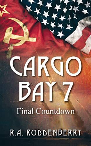 9781478753582: Cargo Bay 7: Final Countdown