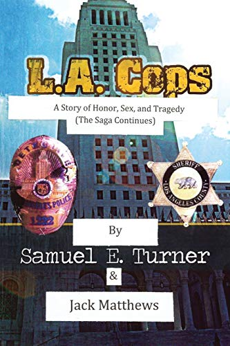 9781478754084: L.A. Cops: A Story of Honor, Sex and Tragedy