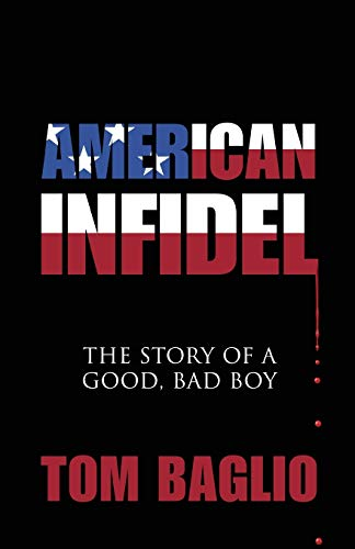 9781478754404: American Infidel: The Story Of A Good, Bad Boy