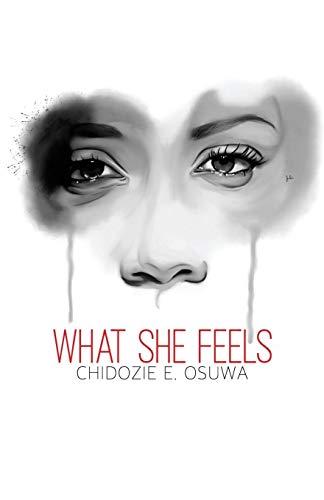 What She Feels: Chidozie Osuwa