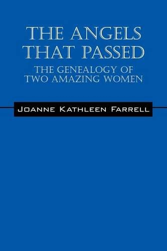 9781478755012: The Angels That Passed: The Genealogy of Two Amazing Women