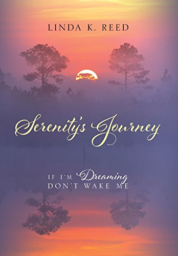 9781478755227: Serenity's Journey: If I'm Dreaming Don't Wake Me