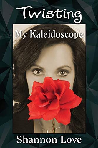 9781478755500: Twisting My Kaleidoscope