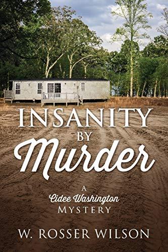 9781478756149: Insanity By Murder: A Cidee Washington Mystery