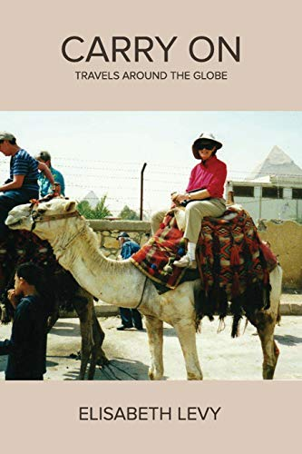 9781478756156: Carry On: Travels Around the Globe