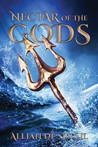 Nectar of the Gods: Alliah de Soleil