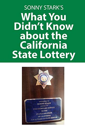9781478756774: What You Didn't Know about the California State Lottery