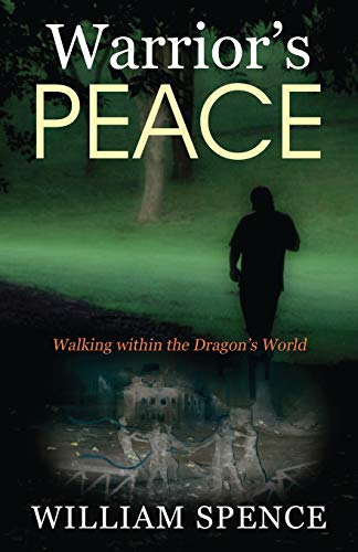 9781478757252: Warrior's Peace: Walking within the Dragon's World