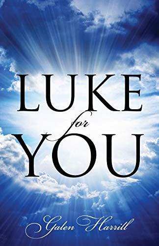 9781478757344: Luke for You