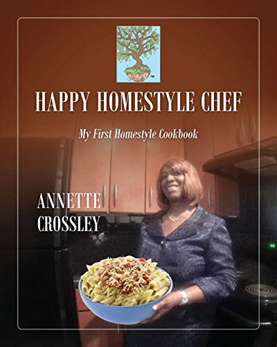 9781478757412: Happy Homestyle Chef: My First Homestyle Cookbook