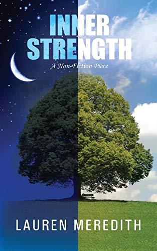 Inner Strength: A Non-Fiction Piece: Lauren Meredith