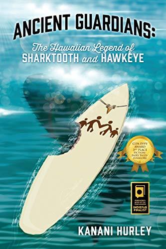 9781478759249: Ancient Guardians: The Hawaiian Legend of Sharktooth and Hawkeye