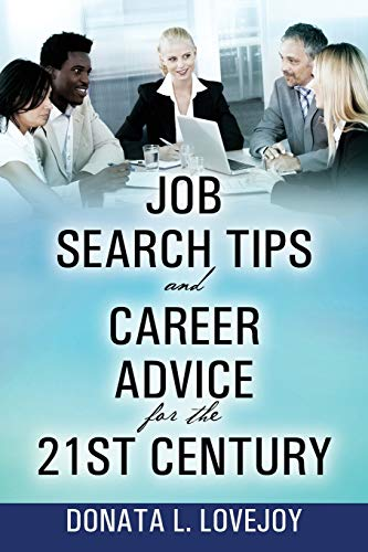 9781478761471: Job Search Tips and Career Advice for the 21st Century