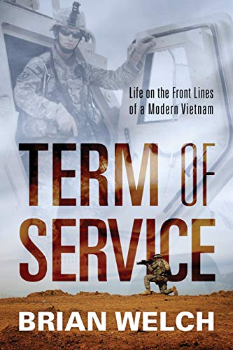 9781478761662: Term of Service: Life on the Front Lines of a Modern Vietnam