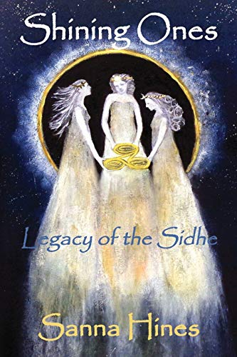 9781478761808: Shining Ones: Legacy of the Sidhe