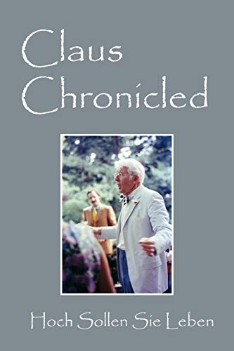Claus Chronicled : Hoch Sollen Sie Leben: Claus Jordan