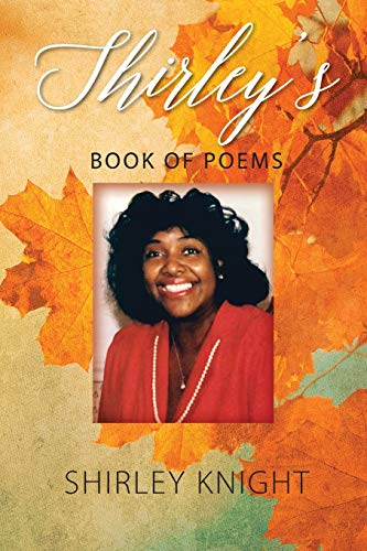 9781478762324: Shirley's Book of Poems