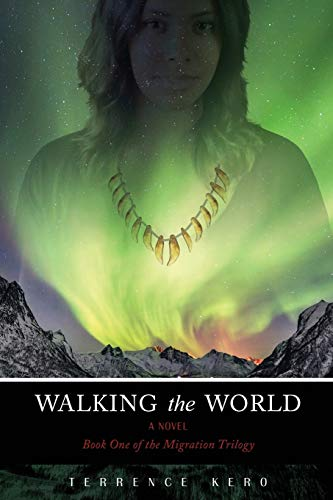 Walking the World : Book One of: Terrence Kero