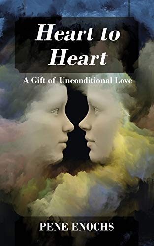 9781478763314: Heart to Heart: A Gift of Unconditional Love