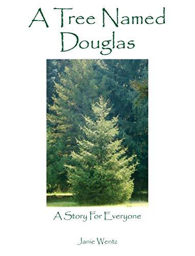 9781478763604: A Tree Named Douglas: A Story For Everyone