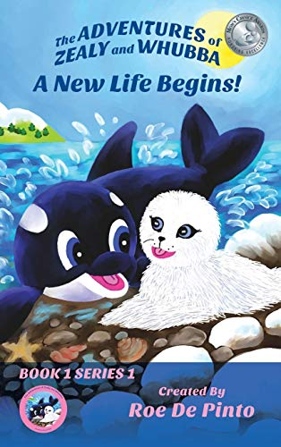 9781478763673: The Adventures of Zealy and Whubba: A New Life Begins! Book 1 Series 1 (Adventures of Zealy and Whubba, Series 1)