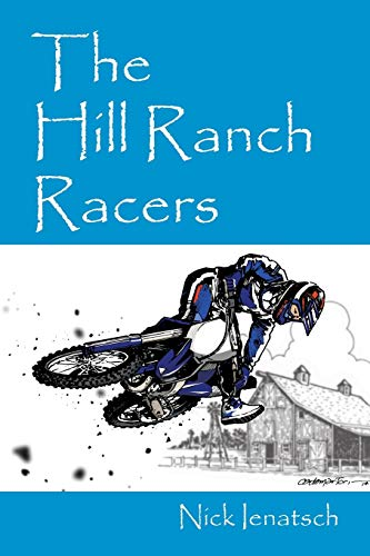 9781478764151: The Hill Ranch Racers