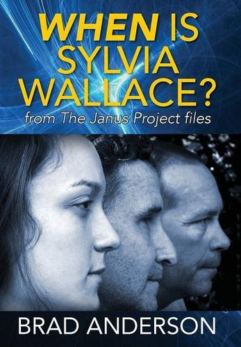 9781478765189: When Is Sylvia Wallace? from The Janus Project files