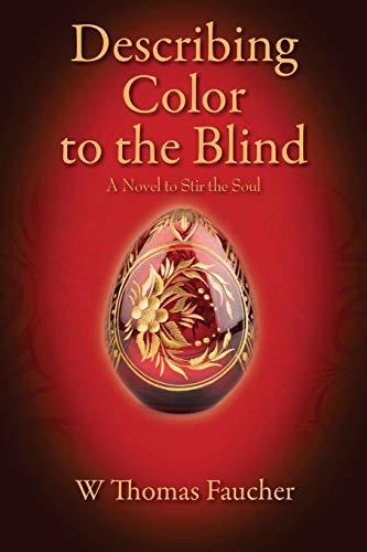 9781478766414: Describing Color to the Blind: A Novel to Stir the Soul