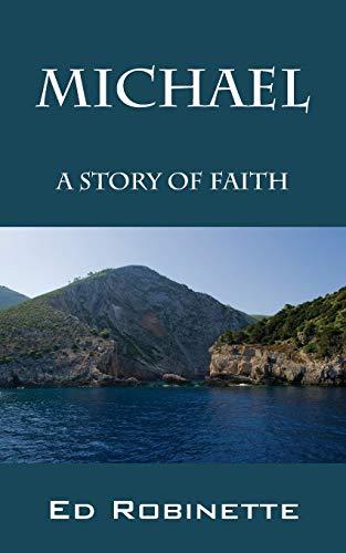 9781478767183: Michael: A Story of Faith