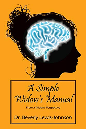 A Simple Widow s Manual: From a: Dr Beverly Lewis