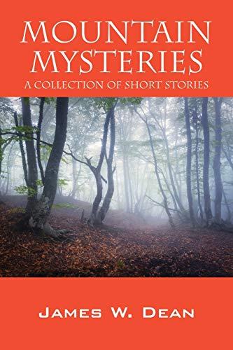 9781478769170: Mountain Mysteries: A Collection of Short Stories