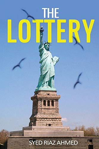 The Lottery (Paperback): Syed Riaz Ahmed