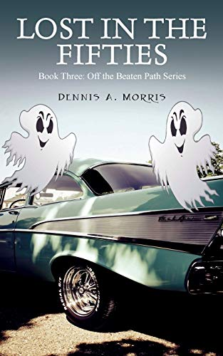 9781478780069: Lost in the Fifties: Book Three: Off the Beaten Path Series